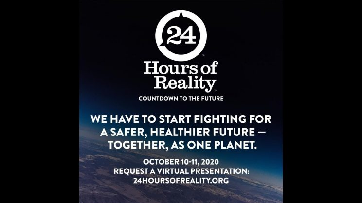 24 Hours of Reality. We have to start fighting for a safer, healthier future - together, as one planet.